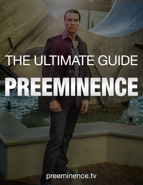 How to become Preeminent in your market